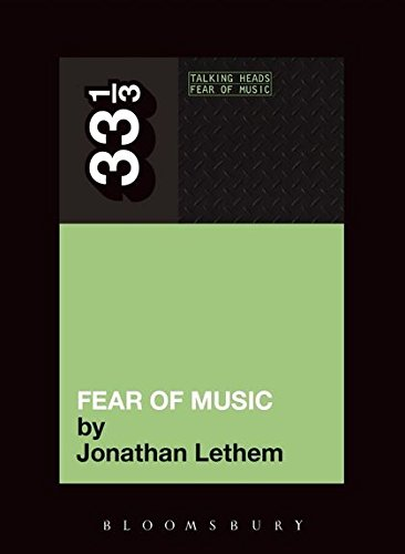 Talking Heads - Fear of Music (33 1/3) por Jonathan Lethem