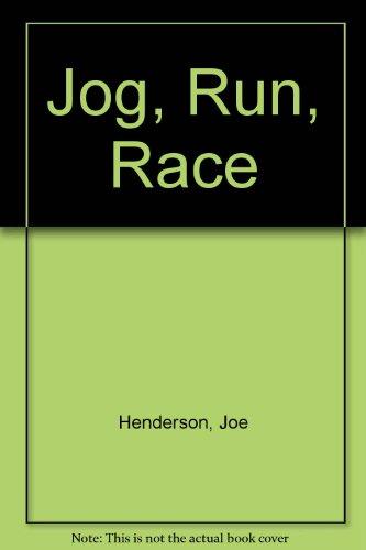 Jog, Run, Race