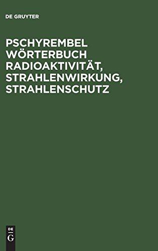 Pschyrembel Wörterbuch Radioaktivität, Strahlenwirkung, Strahlenschutz