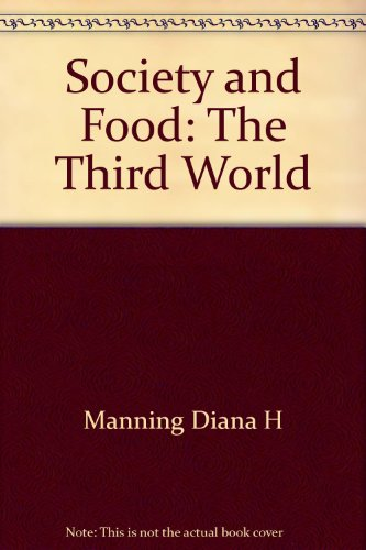 Society and Food: The Third World