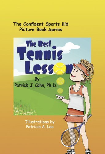 The Best Tennis Lesson (The Confident Sports Kid Picture Book Series 1) (English Edition) por Patrick Cohn