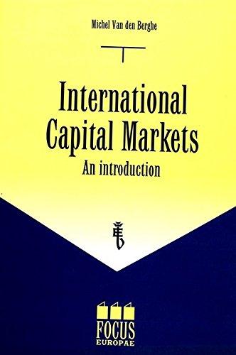 INTERNATIONAL CAPITAL MARKETS AN INTRODUCTION par Michel van den Bergh