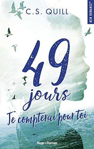 49 jours, je compterai pour toi par C. s. Quill