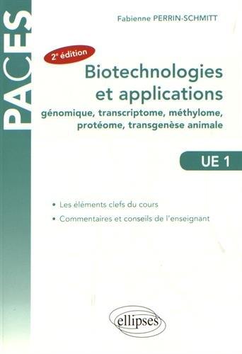 Biotechnologies et Applications (Génie Génétique) UE1 par Fabienne Perrin-Schmitt