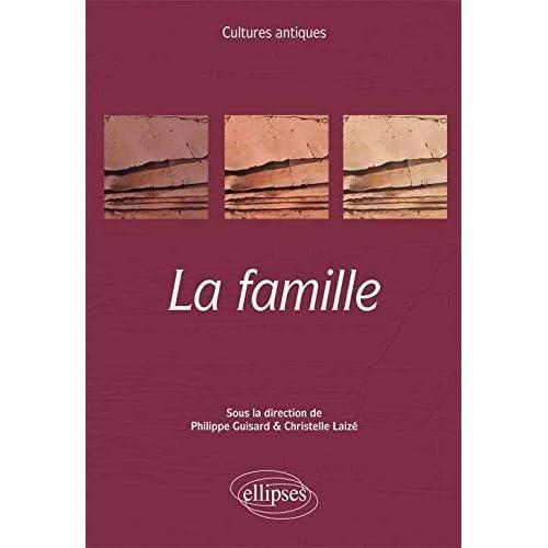 La Famille. Thème ENS 2013