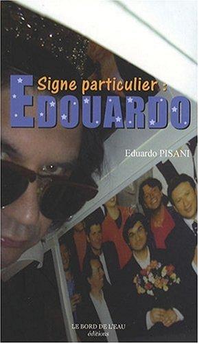 Signe Particulier : Edouardo