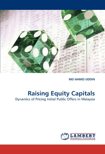 raising-equity-capitals-dynamics-of-pricing-initial-public-offers-in-malaysia