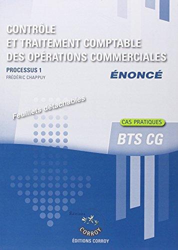 Contrôle et traitement comptable des opérations commerciales - Enoncé : Processus 1 du BTS CG - Cas pratiques