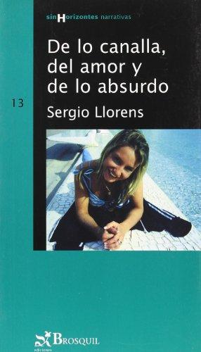 De lo canalla, del amor y de lo absurdo / About Villain, Love and the Absurd Cover Image