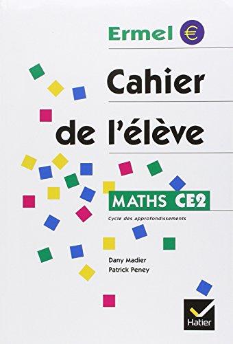Maths CE2. Cahier de l'élève. Per la Scuola elementare