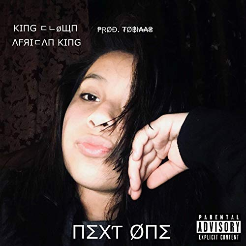 NEXT ØNE (feat. African King & tobiaas) [Explicit]