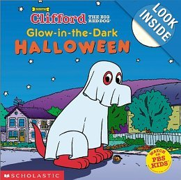 Glow-in-the-Dark Halloween (Clifford the Big Red Dog) (Dog Clifford Big Halloween Red)