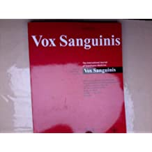 Vox Sanguinis International Journal of Blood Transfusions Medicine. Volume 99. Suppöement 1, July 2010