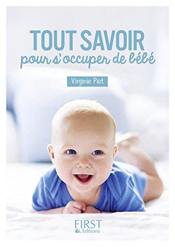 Petit Livre De   Tout Savoir Pour Su0027occuper De Bébé (Le Petit Livre