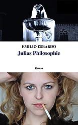 Julias Philosophie (German Edition)