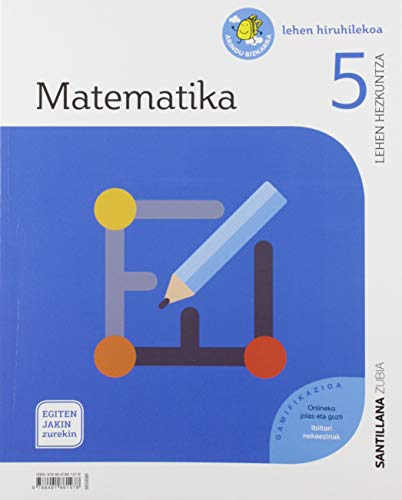 MATEMATIKA 5 LEH EGITEN JAKIN ZUREKIN