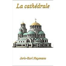 La cathédrale (French Edition)