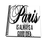 3dRose DB 211116_ 1Paris est Toujours Une Bonne Idée Plus d'un Gris Tour Eiffel Dessin Livre, 8par 20,3cm