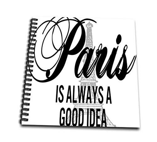 3dRose DB 211116_ 1Paris is Always a Good Idea über EIN Gray Eiffelturm Zeichnen Buch, 8von 20,3cm