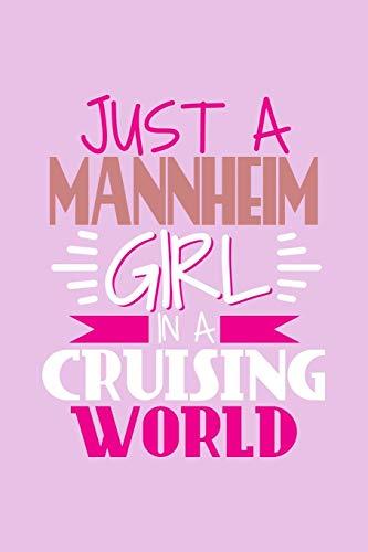 Just A Mannheim Girl In A Cruising World: DIN A5 110 Seiten gepunktetes, leeres Notizbuch Inspiration Journal Reise Tagebuch Motivation Zitat Kollektion
