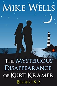 The Mysterious Disappearance of Kurt Kramer - Books 1 & 2: A Romantic Teenage Sci-Fi Thriller by [Wells, Mike]