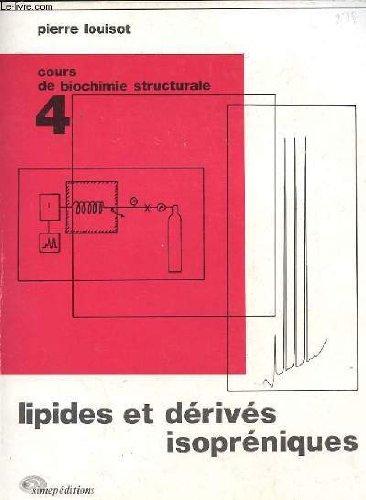 Cours de biochimie structurale n°4 lipides et derives isopreniques