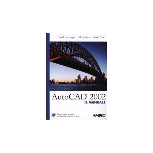 Autocad 2002 Il Manuale