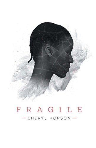 Fragile por Cheryl Hopson