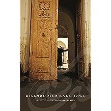 Disembodied Kneelings - Poems by Baraka Blue (English Edition)