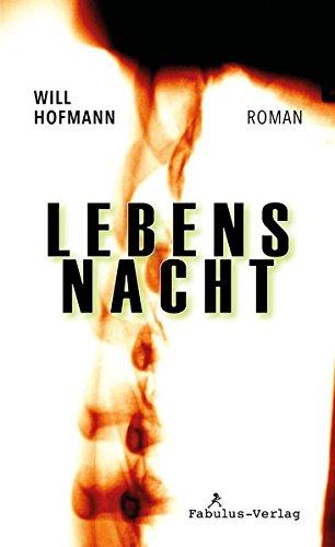 Buchseite und Rezensionen zu 'Lebensnacht: Roman' von Will Hofmann