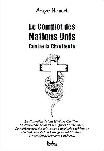 Le Complot des Nations Unis contre la Chrtient