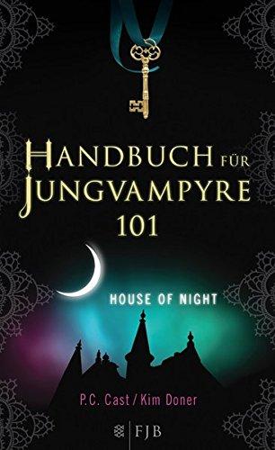 Handbuch für Jungvampyre: House of Night