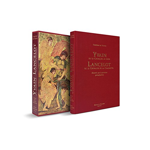 Yvain ou le Chevalier au Lion et Lancelot ou le Chevalier de la Charrette illustrés par les peintres