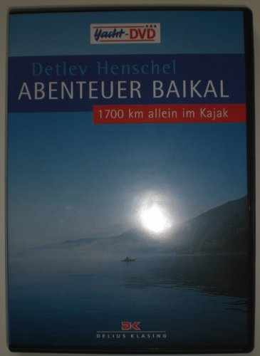Preisvergleich Produktbild Abenteuer Baikal - 1700 km allein im Kajak