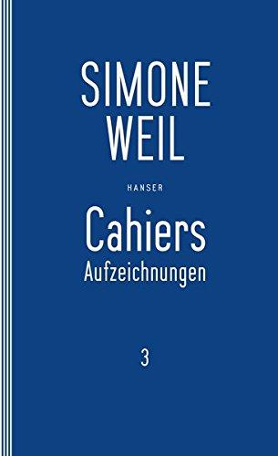 Cahiers 3: Aufzeichnungen