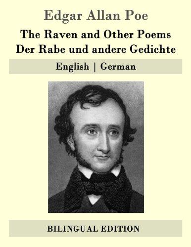 The Raven and Other Poems / Der Rabe und andere Gedichte: English | German