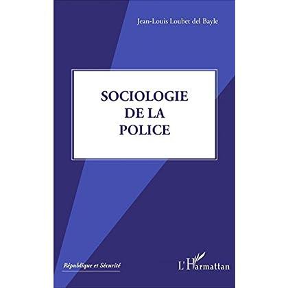 Sociologie de la police (République et sécurité)