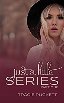 Just a Little (Part One) (English Edition) par [Puckett, Tracie]