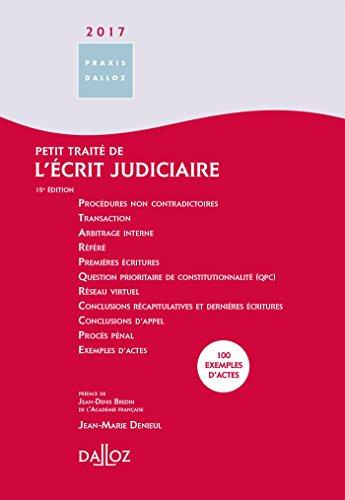 Petit traité de l'écrit judiciaire 2017 - 15e éd.