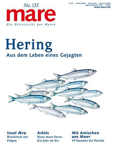 mare - Die Zeitschrift der Meere / No. 135 / Hering: Aus dem Leben eines Gejagten