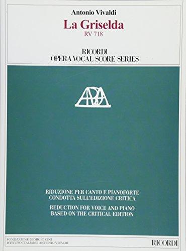 La Griselda RV 718: Ricordi Opera Vocal Score Series -
