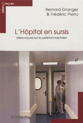 "<a href=""/node/1683"">L'hôpital en sursis</a>"