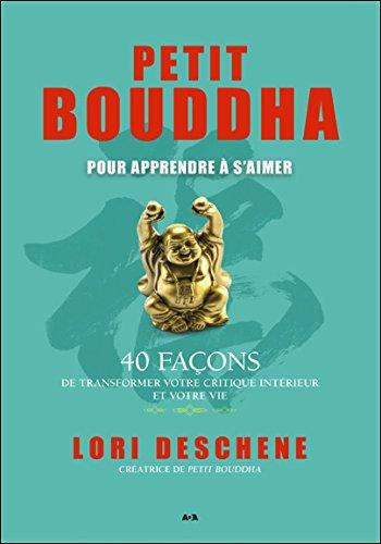 Petit Bouddha - Guide pour apprendre à s'aimer
