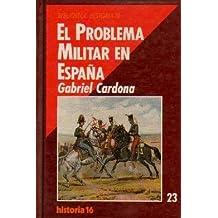 EL PROBLEMA MILITAR EN ESPAÑA.