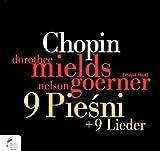 Chopin: 9 Piesni + 9 Lieder
