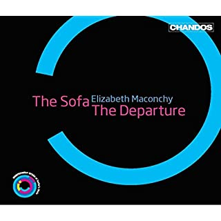 Maconchy: The Sofa/ the Departure