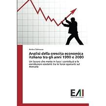 Analisi della crescita economica italiana tra gli anni 1990 e 2000: Un lavoro che mette in luce i contributi e le correlazioni esistenti tra le forze operanti sul mercato