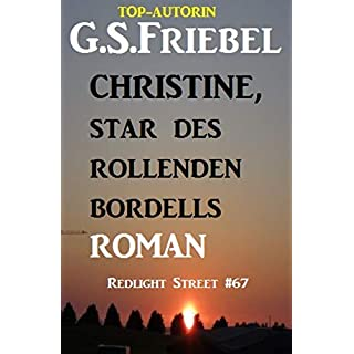 Christine, Star des rollenden Bordells: Redlight Street #67