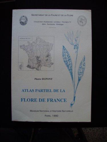 Atlas partiel de la flore en France par Pierre Dupont