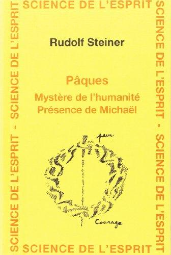 Pâques, mystère de l'humanité par Rudolf Steiner